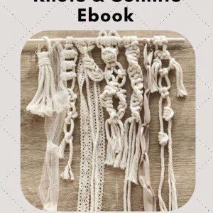 Ebook Macrame | The Ultimate 50 Macrame Knot and Sennits Ebook